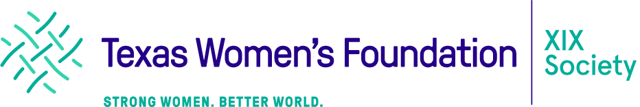 Texas Women's Foundation | XIX Society